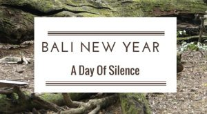"Balinese New Year is called Nyepi, it means ""to keep silent"". Read more about it in afrikanblues.com blog."